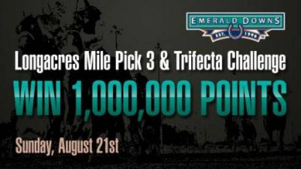Emerald Downs:  Longacres Mile Pick 3 & Trifecta Challenge