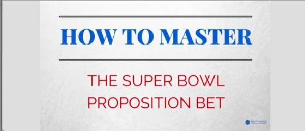How to Master The Super Bowl Proposition Bet