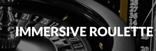 Live Casino Immersive Roulette Online Reviewed