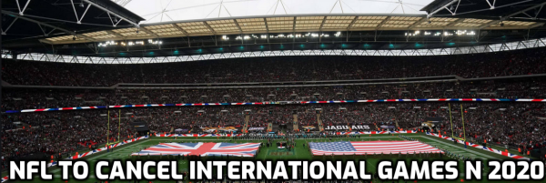 NFL: No International Games in 2020