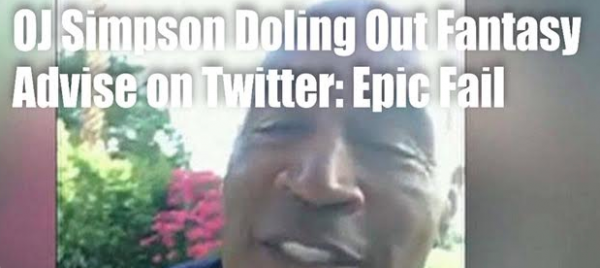 OJ Simpson Doling Out Fantasy Sports Advise: What Could Possibly Go Wrong?