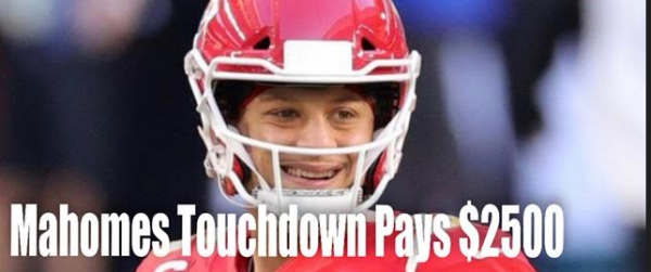 Mahomes Touchdown Pays Out $2500
