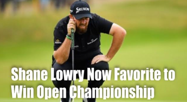 Shane Lowry Now Favored to Win Open Championship