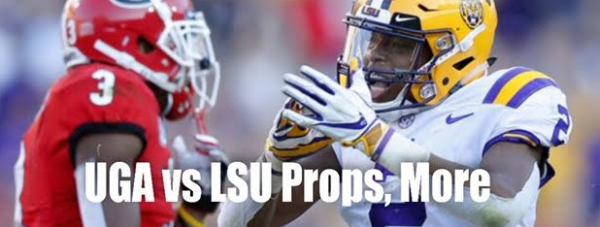UGA vs LSU Prop Bets 2019