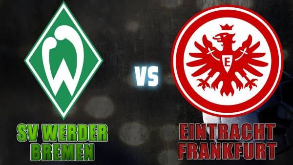 Werder Bremen v Eintracht Frankfurt Match Tips, Betting Odds - 3 June