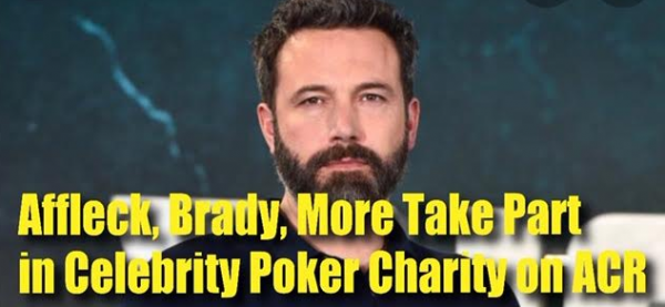 Ben Affleck Hosts Poker Charity on ACR, Cheating Suspected on Poker App