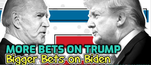 More Bets on Trump, Bigger Bets on Biden Post Debate 2