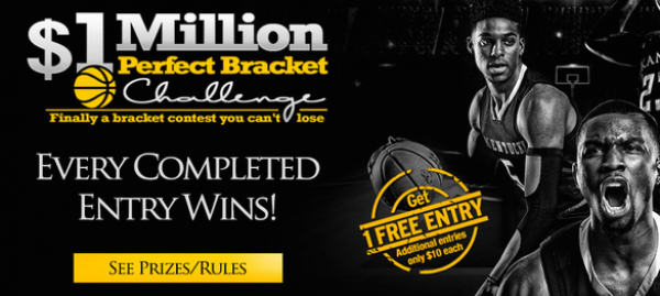 2019 March Madness Perfect Bracket Contest Pays Everyone - $1 Million and Guaranteed $10K