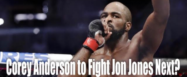 Corey Anderson Next Jon Jones Opponent Say Oddsmakers