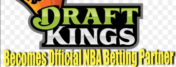 Draftkings Becomes Official Sports Betting Partner of NBA