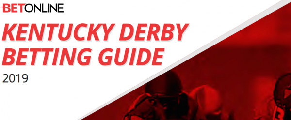 2019 Kentucky Derby Betting Guide
