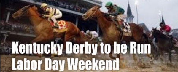 Kentucky Derby Moved to Labor Day Weekend: First Postponement Since WWII