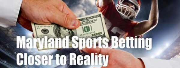 Maryland Close to Allowing Sports Betting