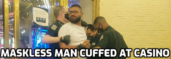 Unmasked Man Removed in Handcuffs From Vegas Casino