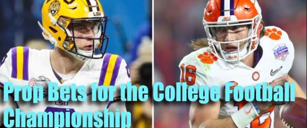 Prop Bets for the 2020 College Football Championship