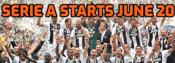 Serie A Confirmed June 20 Start