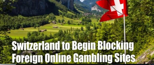 Switzerland Begins Blocking Access to Foreign Online Gambling Sites