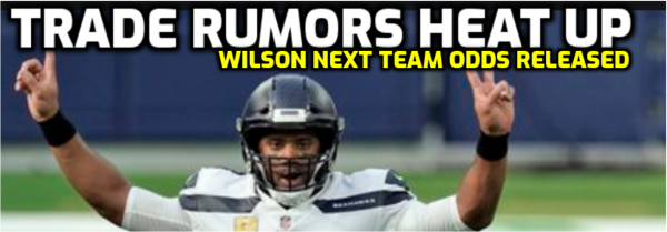 Russell Wilson Next Team Odds Posted as Trade Talk Heats Up
