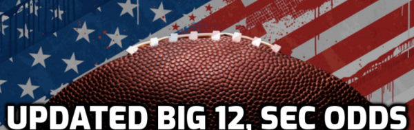 Updated Big 12 and SEC Conference Odds; SEC Victory Totals for 10-Game