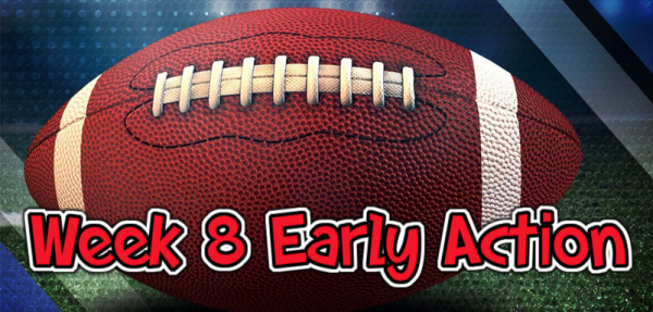 NFL Week 8 Early Action Report