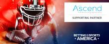 Ascend FS and SBC announce partnership ahead of Betting on Sports America