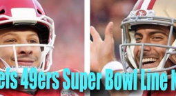 Chiefs vs. 49ers Super Bowl Line: KC -1