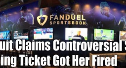 Former FanDuel Supervisor Claims She Was Fired Over Controversial $82K Winning Ticket