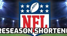 NFL to Shorten Preseason Due to Pandemic