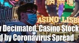 Markets Getting Decimated Amidst Coronavirus Concerns: Gaming Stocks Hit Hard
