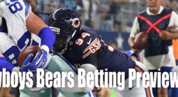 NFL Thursday Night Football Betting - Cowboys Vs. Bears