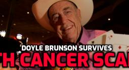 Doyle Brunson Survives 4th Cancer Scare