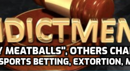 """Tony Meatballs"" and Others Indicted for Sports Betting, Heroin Distribution, More"