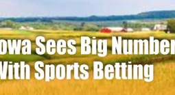 More Than $8.5 million Wagered on Sports in Iowa First Month of Business