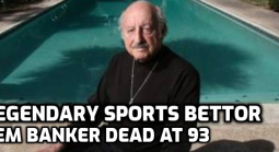 Legendary Sports Bettor Lem Banker Dies at 93
