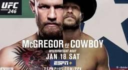 ¿Dónde puedo ver? Apuesta al McGregor vs Cowboy Fight UFC 246 de la Ciudad de México