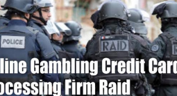 Credit Card Firm Linked to Online Gambling Raided