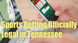 It's Official: Sports Betting Now Legal in Tennessee, Bookies Sweating the Blues