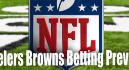 NFL Betting – Pittsburgh Steelers at Cleveland Browns Thursday Night Football