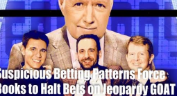 Suspicious Betting Activity Forces Books to Halt Bets on Jeopardy! GOAT
