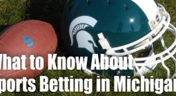 What You Need to Know About Michigan Sports Betting as a Gambler