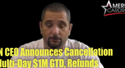 Important Message From WPN CEO re Cancellation of Multi-Day $1M GTD