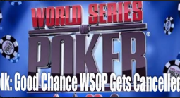 Doug Polk: Very Good Chance Coronavirus Will Force Cancellation of WSOP