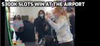 Woman Wins $300K Playing Airport Slots