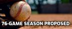 New MLB Proposal has 76-Game Season