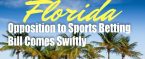 Opposition to Sports Betting Bill in Florida Comes Swiftly