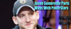 Jason Somerville Parts Ways With PokerStars to Become a Pro Sports Bettor