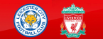 Leicester vs. Liverpool EFL Cup Betting Tips, Latest Odds 19 September