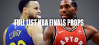 Complete List of 2019 NBA Finals Betting Props, Including Drake