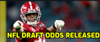 Early NFL Draft Odds 2021 for Top Picks, QBs, WRs and Najee Harris