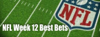 NFL Football Betting - Best Bets NFL Sunday Week 12 2019